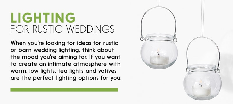 Lighting for a Rustic Wedding